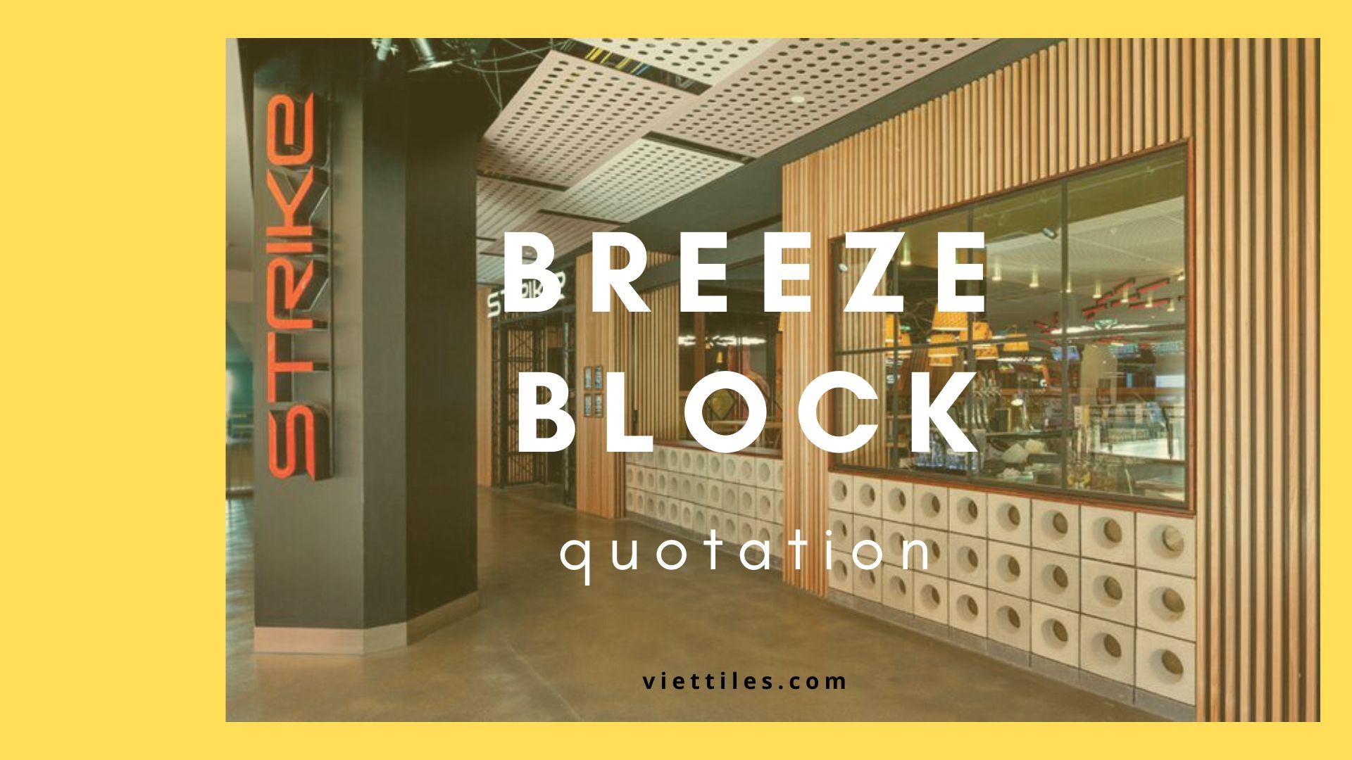 Quotation of breeze block in Ho Chi Minh City